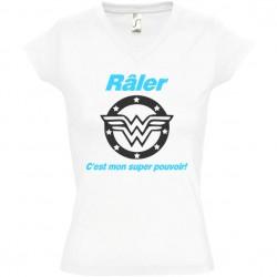 Tee shirt femme raler c'est mon super pouvoir