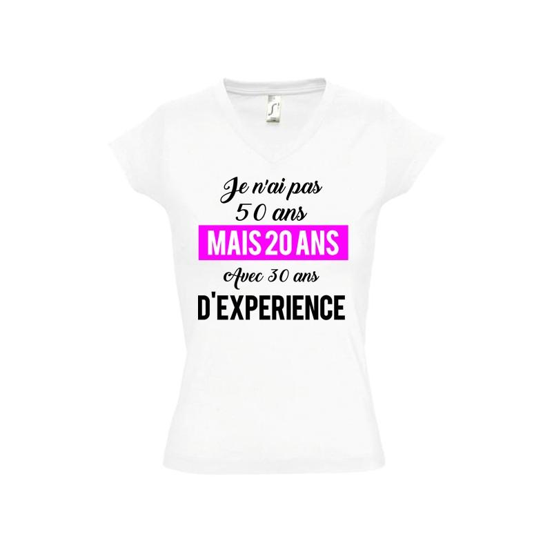 T shirt femme anniversaire je n'ai pas 50 ans mais 20 plus 30 ans d'experience date à personnaliser