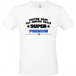 T shirt Super Papi qui assure prénom à personnaliser