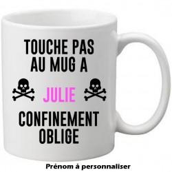 Mug blanc Touche pas au mug de prénom à personnaliser confinement