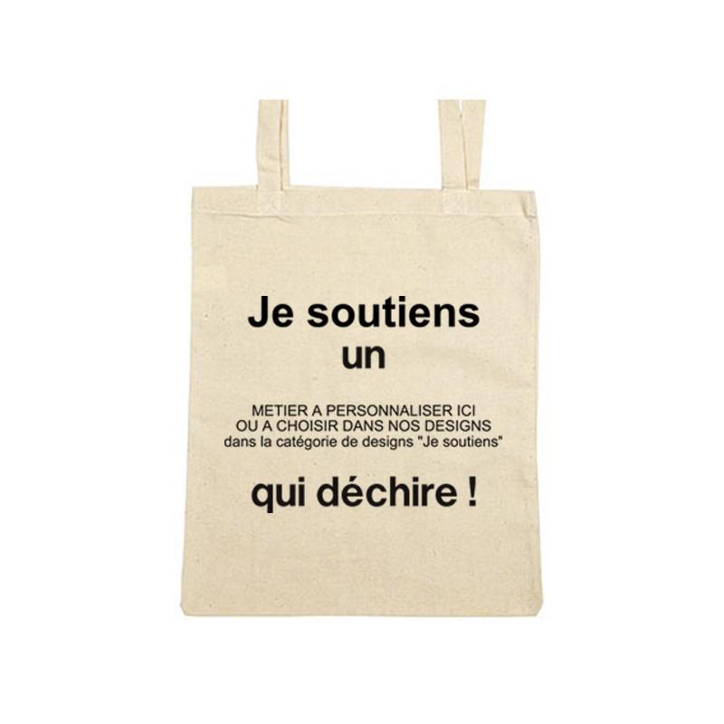 Sac de shopping Tote bag personnalisé Je soutiens un métier