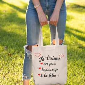 Sac de shopping tote bag Je t'aime un peu beaucoup à la folie
