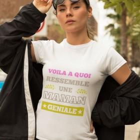 T shirt maman Voila à quoi ressemble une maman géniale