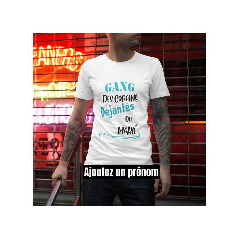 T shirt evg - Gang du marié personnalisé - enterrement vie de garçon