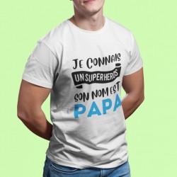 T shirt Papa Je connais un super héros