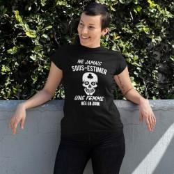 T shirt femme jamais sous-estimer une femme née en mois à personnaliser