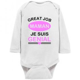 Body bébé personnalisé Great job maman je suis génial
