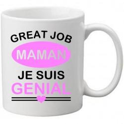 Mug Blanc personnalisé great job maman je suis génial