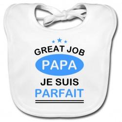 Bavoir bébé Great job Papa je suis parfait