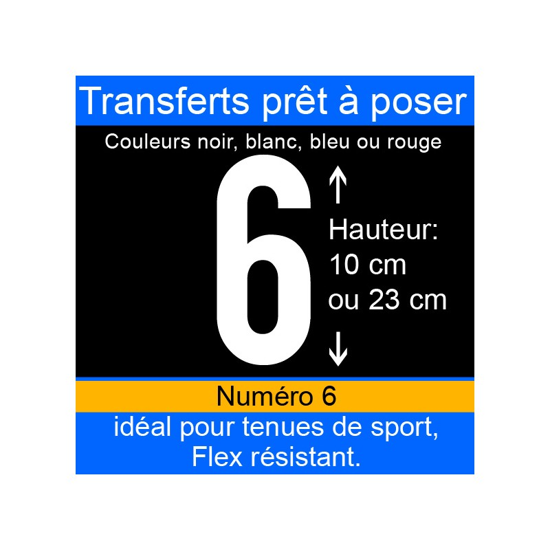 Transfert prêt à poser numéro 6 hauteur 10 cm ou 23 cm